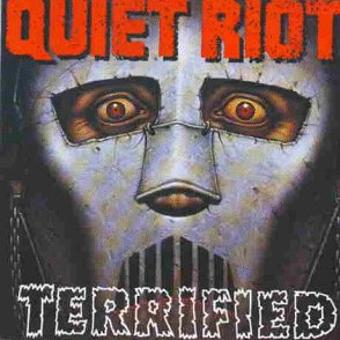 Quiet Riot – Terrified