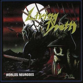Living Death – Worlds Neuroses