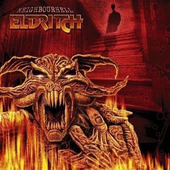 Eldritch – Neighbourhell