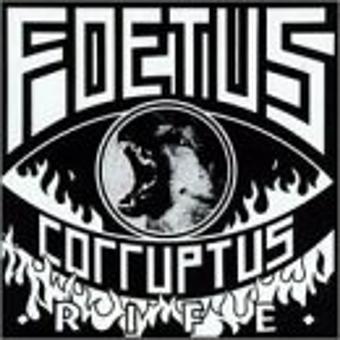 Foetus – Rife