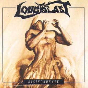 Loudblast – Disincarnate