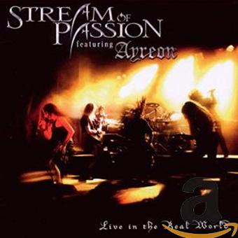 Stream of Passion – Live in the Real World (2cd)