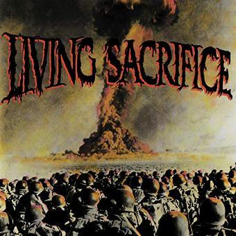 Living Sacrifice – Living Sacrifice (30th Anniversary Edition)