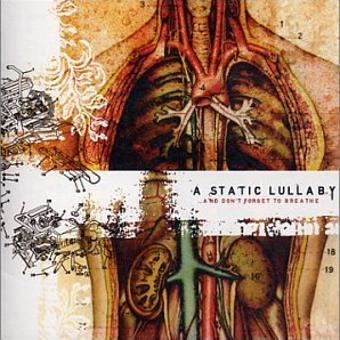 Static Lullaby – And Don't Forget to Breathe