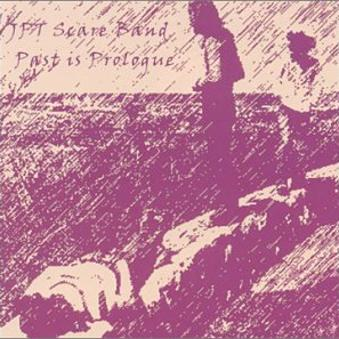 JPT Scare Band – Past Is Prologue