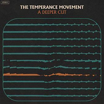 The Temperance Movement – A Deeper Cut