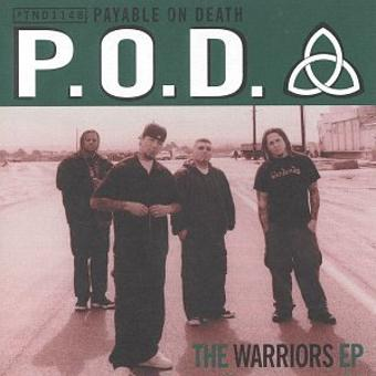 P.O.D. – The Warriors