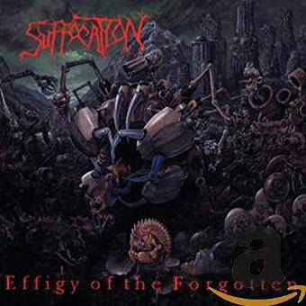Suffocation – Effigy of the Forgotten