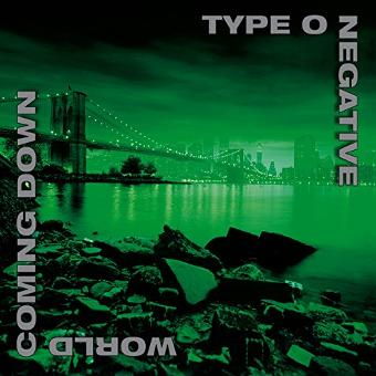 Type O Negative – World Coming Down