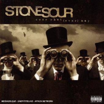 Stone Sour – Come What[Ever] May [2eme Albu