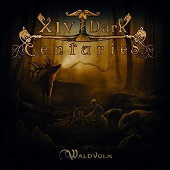 XIV Dark Centuries – Waldvolk (Jewel Case)
