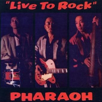 Pharaoh – Live to Rock by Jappin-N-Rockin