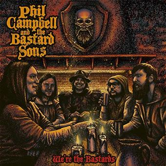 Phil Campbell and The Bastard Sons – We'Re the Bastards (Digipak Incl.4 Bonustracks)
