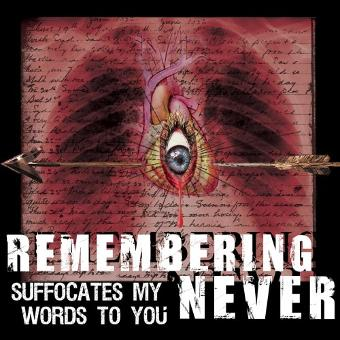 Remembering Never – Suffocates...