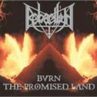 Rebaelliun – Bringer of War/Burn the Promis
