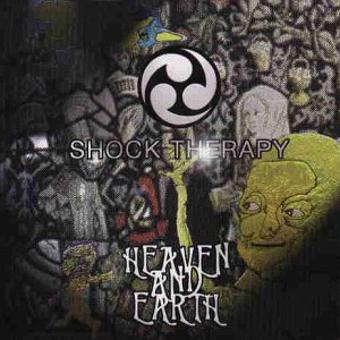 Shock Therapy – Heaven and Earth