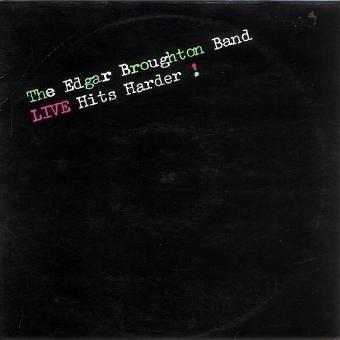 Edgar Broughton Band – Live Hits Harder