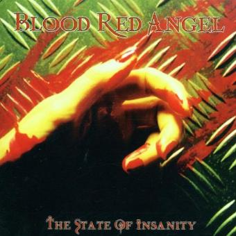 Blood Red Angel – The State of Insanity