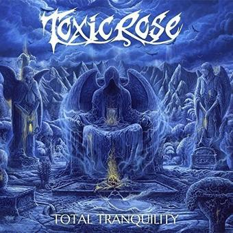 Toxicrose – Total Tranquillity