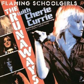 Runaways,the – Flaming Schoolgirls