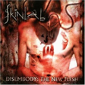 Skinlab – Disembody: the New Flesh