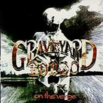 Graveyard Rodeo – On the Verge