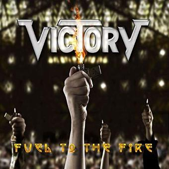 Victory – Fuel to the Fire (Ltd.Edition)