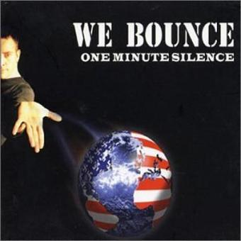 One Minute Silence – We Bounce