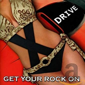 X-Drive – Get Your Rock on
