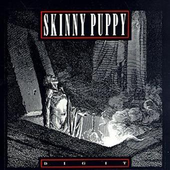 Skinny Puppy – Dig It (EP)