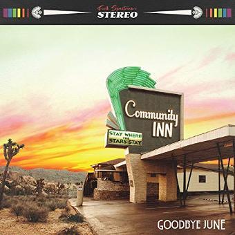 Goodbye June – Community Inn