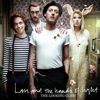 Lars & The Hands of Light – The Looking Glass