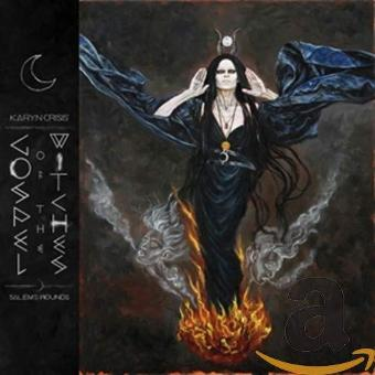 Karyn Crisis' Gospel of the Witches – Salem's Wounds (Limited Edition)