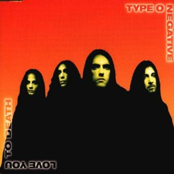 Type O Negative – Love You to Death