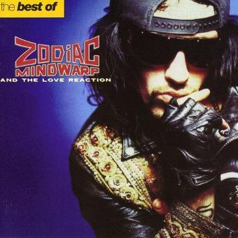 Zodiac Mindwarp – Best of Zodiac Mindwarp/Love R