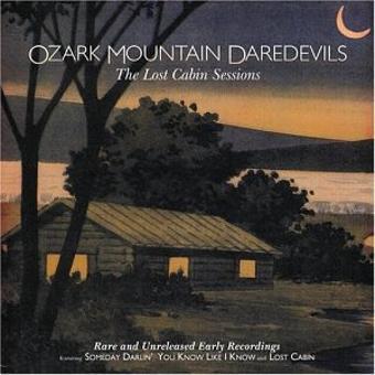 Ozark Mountain Daredevils – Lost Cabin Sessions