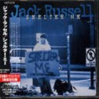 Jack Russell (Great White) – Shelter Me +1