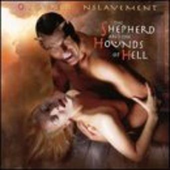 Obtained Enslavement – Shepard & the Hounds of Hell