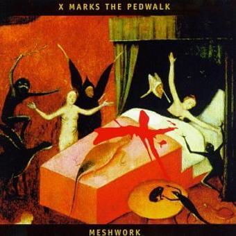 X-Marks the Pedwalk – Meshwork