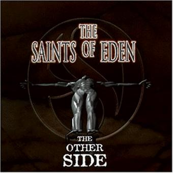 Saints of Eden,the – The Other Side