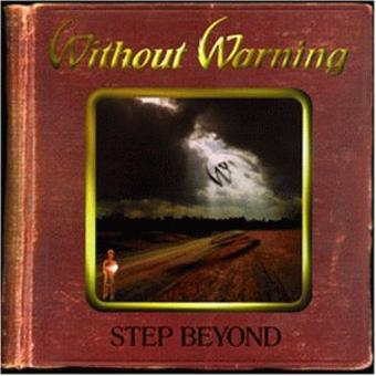 Without Warning – Step Beyond