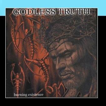 Godless Truth – Burning Existence