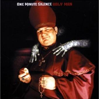 One Minute Silence – Holy Man