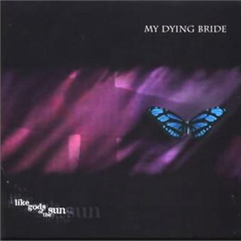 My Dying Bride – Like Gods If the Sun