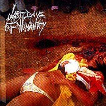 Last Days of Humanity – Xtc of Swallowing l.d.O.H.Feac