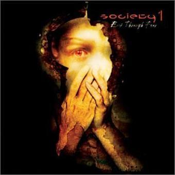 Society 1 – Exit Through Fear
