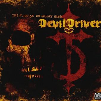 Devildriver – Fury of Our Maker S Hand