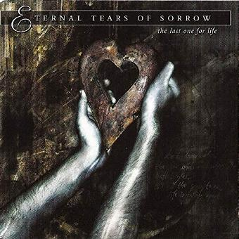 Eternal Tears of Sorrow – Last One for Life
