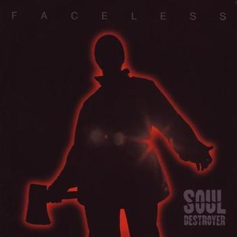 Soul Destroyer – Faceless