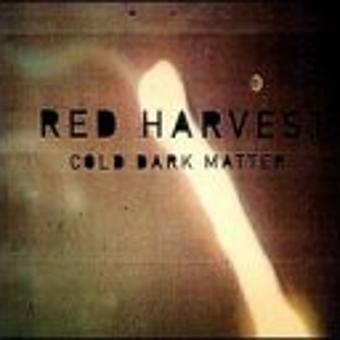 Red Harvest – Cold Dark Matter (US Import)